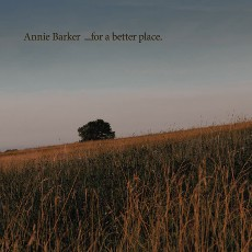 Annie Barker - For A Better Place - CD Cover