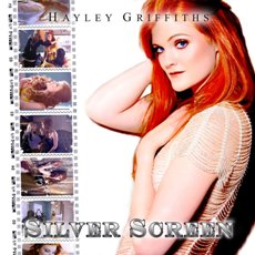Hayley Griffiths - Silver Screen - Cover Artwork