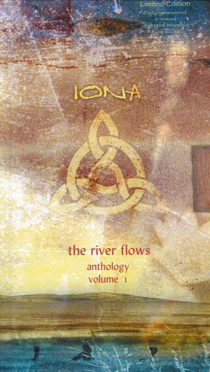 Iona - The River Flows