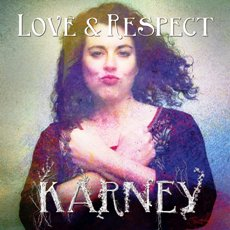 The Karney Band - Love & Respect - CD Cover