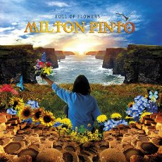 Milton Pinto - Full Of Flowers - CD Cover