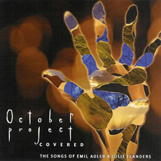 October Project Covered - The Songs of Emil Adler and Julie Flanders