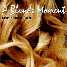A Blonde Moment CD Cover